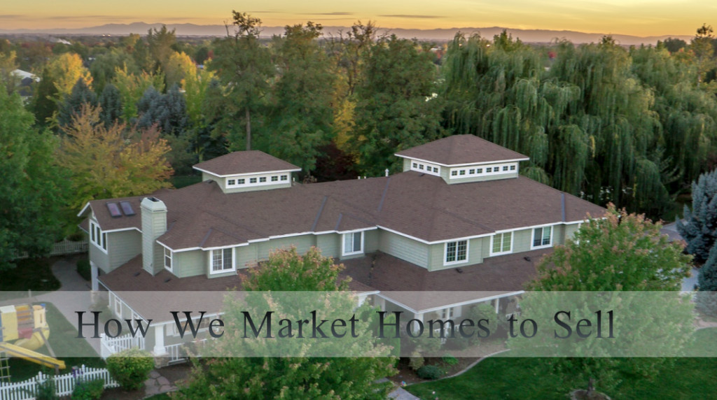 Alei Merrill How we market home to sell